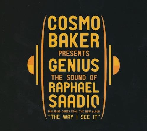 Music: Cosmo Baker Presents Genius: The Sound Of Raphael Saadiq