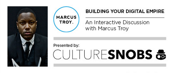 My Life: Building Your Digital Empire - Come see Marcus Speak in Philly
