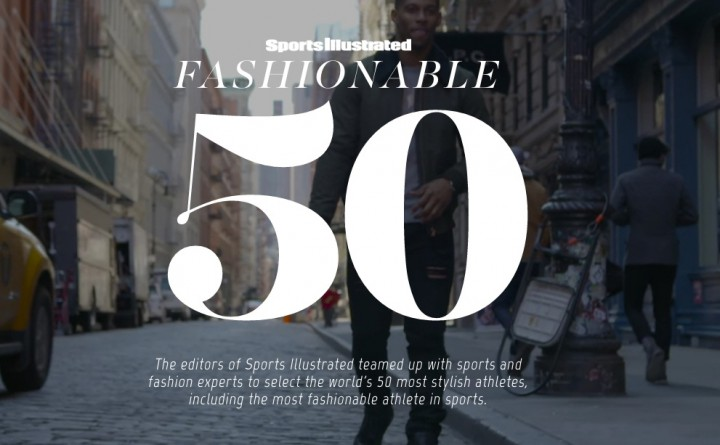 We Share Our Thoughts On Sports Illustrated 50 Most Stylish Athletes @SInow